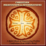 Free Christian Meditation Affirmations Podcast