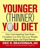 Younger Thinner You Diet by Dr Eric Braverman