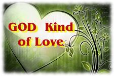 Spiritual Growth with the God Kind of Love